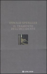 Oswald Spengler, Il tramonto dell'Occidente