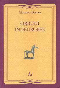 Giacomo Devoto, Origini indeuropee