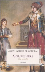 Joseph Arthur de Gobineau, Souvenirs