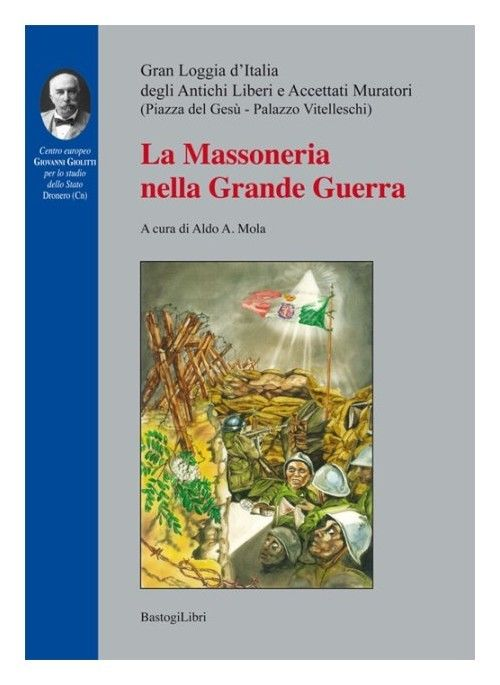 Massoneria e Grande Guerra. Una storia ambigua