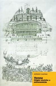 Verona. Origini storiche e astronomiche