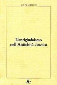 L'antigiudaismo nell'Antichità classica
