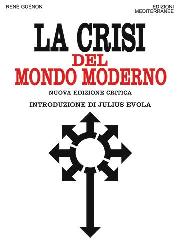 Guénon e la crisi della modernità