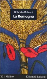 La Romagna inesistente di Roberto Balzani