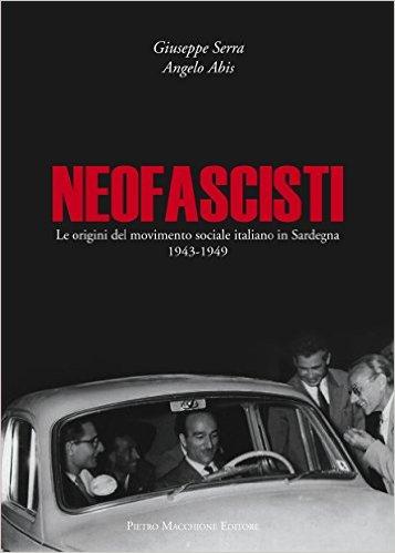 Il neofascismo in Sardegna. Un nuovo saggio storico