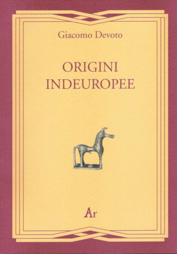 Giacomo Devoto e le Origini indeuropee