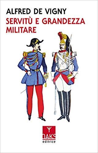 Aristocrazia e onore. Le memorie guerriere di Alfred de Vigny