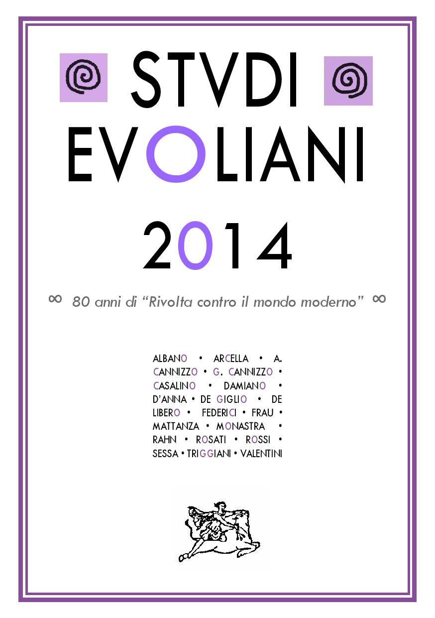 Studi Evoliani 2014. L'annuario del quarantennale evoliano
