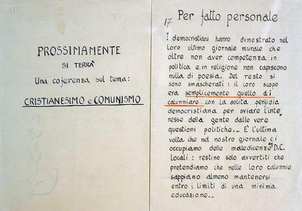 Esempi di manifesti politici, vergati a mano ed affissi sotto la Loggia di San Giovanni.