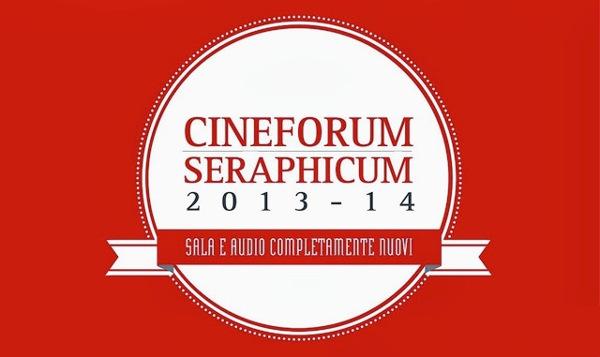 """Cineforum """"Seraphicum"""". Logo 2013-2014"""