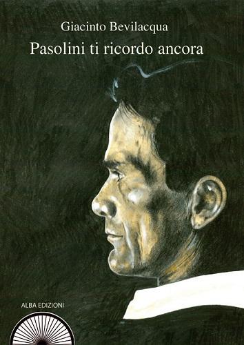 """""""Pasolini ti ricordo ancora"""". Copertina"""