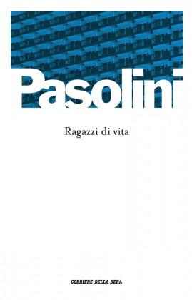 """""""Ragazzi di vita"""", prima uscita con """"Il Corriere della Sera"""". Copertina"""