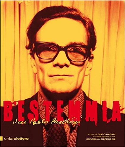 """""""Bestemmia. Pier Paolo Pasolini"""". Copertina"""