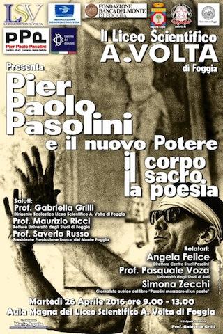 """""""Pier Paolo Pasolini e il nuovo Potere"""". Foggia, 26 aprile 2016. Manifesto"""