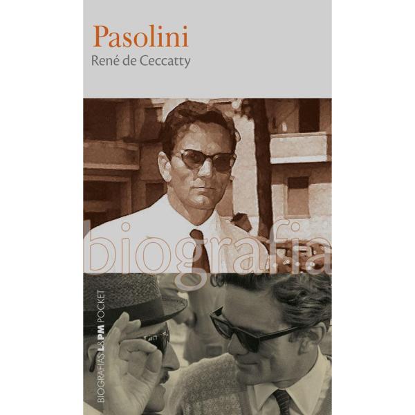 """La """"Biografia"""" di Pasolini di René de Ceccatty"""