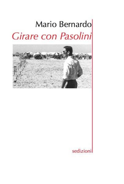 """""""Girare con Pasolini"""" di Mario Bernardo. Copertina"""