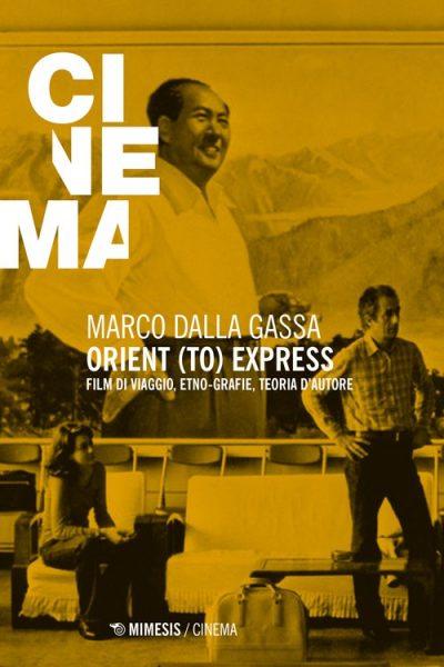 """""""Orient (to) Express"""" di Marco Dalla  Gassa"""