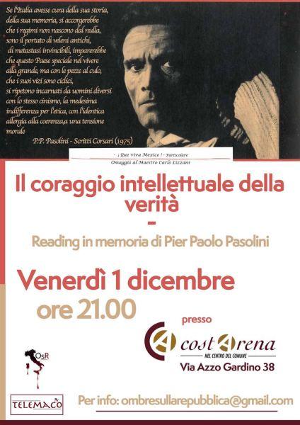 """""""Il coraggio intellettuale della verità"""", reading teatrale per Pasolini. Locandina"""