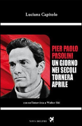 """""""Un giorni nei secoli tornerà aprile"""" di Luciana Capitolo.Copertina"""