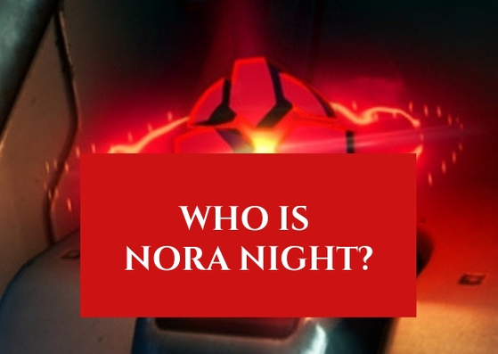 Who is Nora Night?