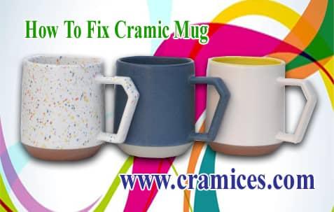 How to fix ceramic mug
