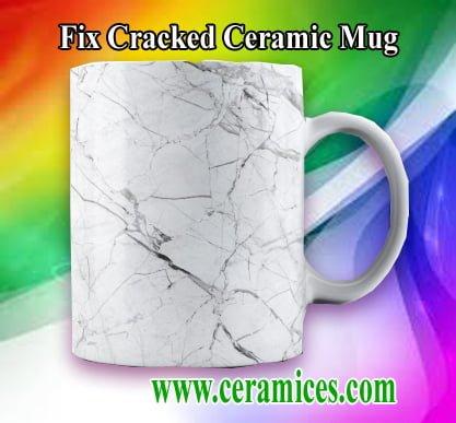 fix crack ceramic mug.