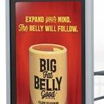 Cerberus - Big Fat Belly Good - Bus shelter - Advertising