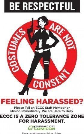 Manifesto presente all'Emerald City Comic Con, unito alla loro Anti-Harassment Policy contro le molestie ai/lle cosplayer