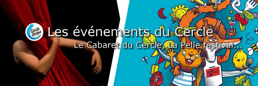 Image illustrant les événements du Cercle Laïque Dijonnais : Le cabaret du Cercle et La Pelle Festival