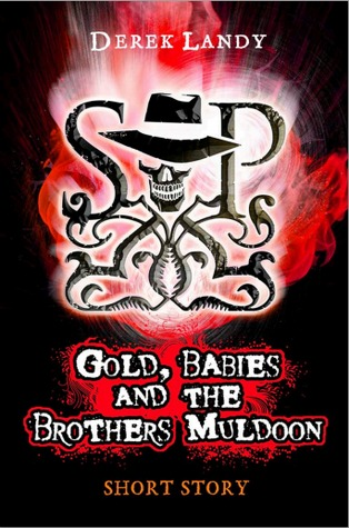 https://i0.wp.com/www.cerealreaders.com/bookcovers/skulduggery-pleasant/skulduggery-pleasant-age-10-years-cb-gold-babies-and-the-brothers-muldoon.jpg