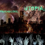 Pharmacore: Utopia
