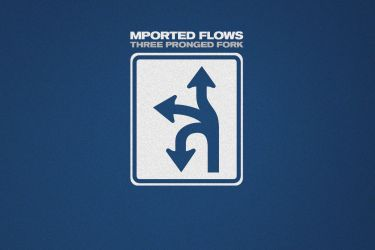 Mported Flows - Three Pronged Fork
