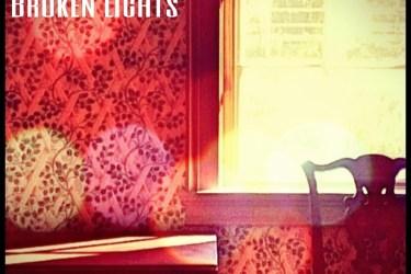 Warmth Through The Broken Lights