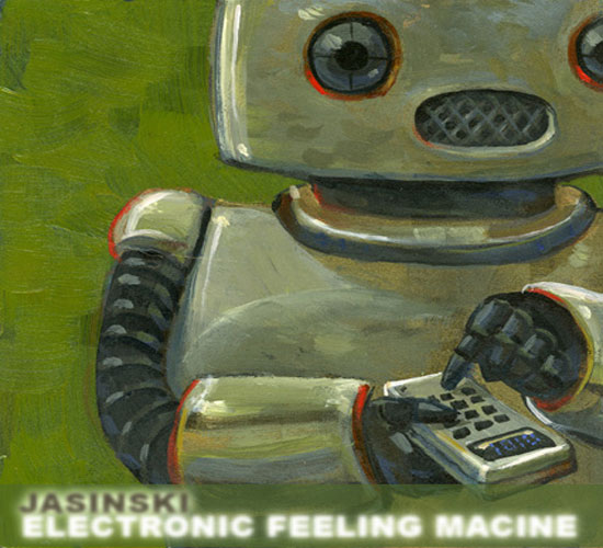 Aaron Jasinski: Electronic Feeling Machine