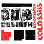 Don Goliath: RootStep Collossus
