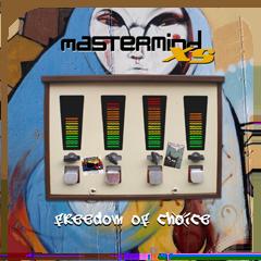 Mastermind XS: Freedom Of Choice