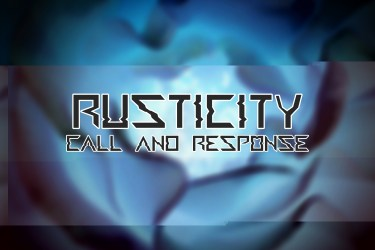 The Call and Response of Rusticity
