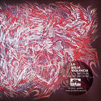 La Bella Violencia: Untitled de varios artistas