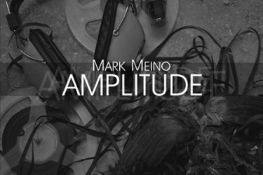 Amplitude by Mark Meino