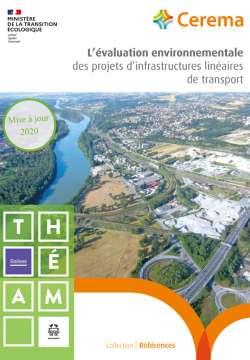 L'évaluation environnementale des projets d'infrastructures linéaires de transport