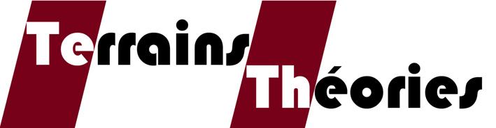 <strong>Avant le 15 février</strong> &#8211; Appel à contributions pour la revue Terrains et Théories