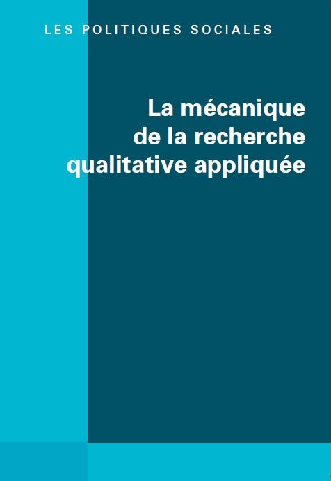 La mécanique de la recherche qualitative appliquée