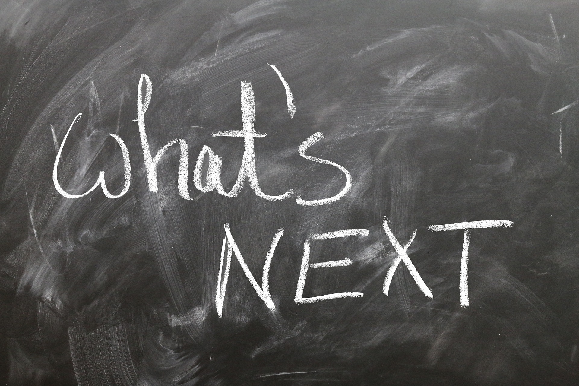 What's next? on blackboard