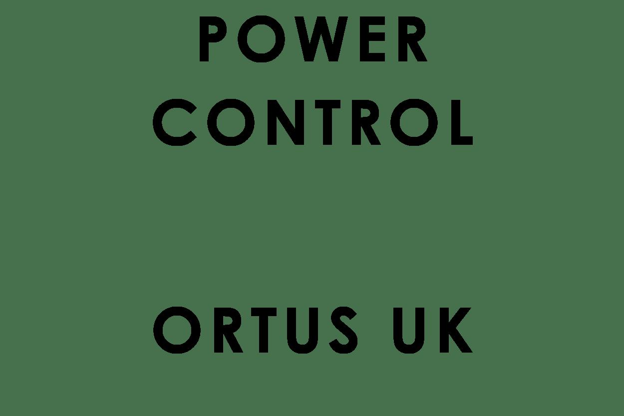 Power Control & Ortus