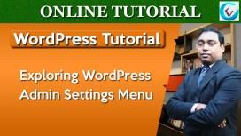 Exploring WordPress Settings Menu