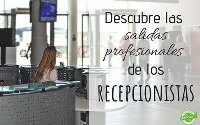 Descubre las salidas profesionales del recepcionista