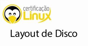 layoutdisco Dicas do Certificação Linux