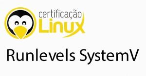 runlevels_systemv Dicas do Certificação Linux