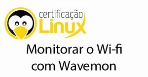 wifi Dicas do Certificação Linux