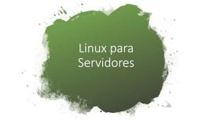 linux-para-servidores Dicas do Certificação Linux